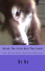 Kuruk: The Little Bear That Could by Ku